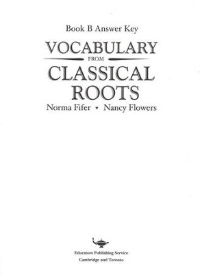 Vocabulary from Classical Roots Book B Answer Key Only   -