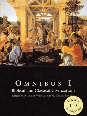 Omnibus 1 Text with Teacher CD-ROM   -     Edited By: Douglas Wilson, G. Tyler Fischer
