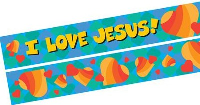 I Love Jesus/Jesus Loves Me Double-Sided Border   -