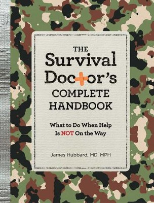 The Survival Doctor's Complete Handbook - eBook  -     By: James Hubbard M.D.