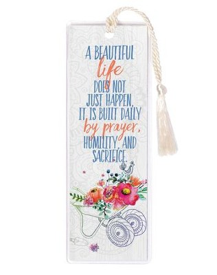 A Beautiful Life Does Not Just Happen Bookmark  -