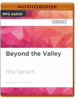 #3: Beyond the Valley - unabridged audio book on CD  -     Narrated By: Christine Marshall     By: Rita Gerlach