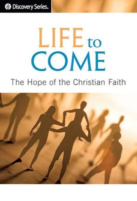 Life to Come: The Hope of the Christian Faith / Digital original - eBook  -     By: Our Daily Bread Ministries