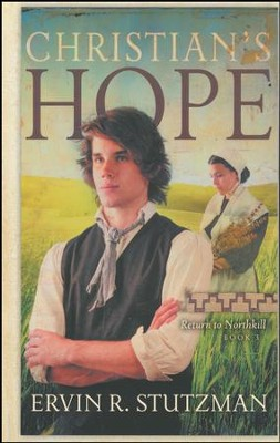 Christian's Hope #3  -     By: Ervin R. Stutzman
