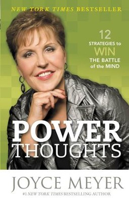 Power Thoughts: 12 Strategies to Win the Battle of the Mind - eBook  -     By: Joyce Meyer