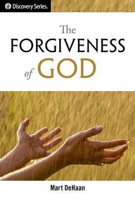 The Forgiveness of God / Digital original - eBook  -     By: Mart DeHaan