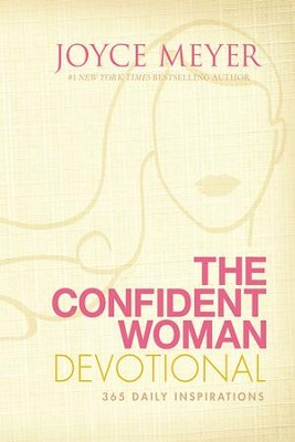 The Confident Woman Devotional: 365 Daily Inspirations - eBook  -     By: Joyce Meyer
