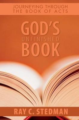 God's Unfinished Book: Journeying Through the Book of Acts - eBook  -     By: Ray C. Stedman