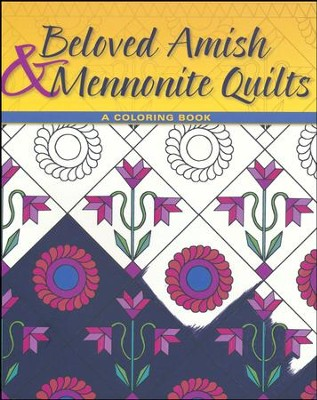 Beloved Amish and Mennonite Quilts: A Coloring Book  -