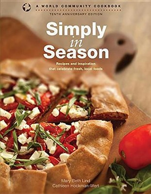 Simply in Season: Tenth Anniversary Edition  -     By: Mary Beth Lind, Cathleen Hockman-Wert