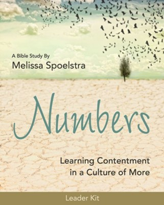Numbers: Learning Contentment in a Culture of More - Women's Bible Study Leader Kit  -     By: Melissa Spoelstra