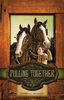 Pulling Together - eBook  -     By: Dawn L. Watkins