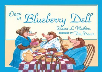 Once in Blueberry Dell - eBook  -     By: Dawn L. Watkins