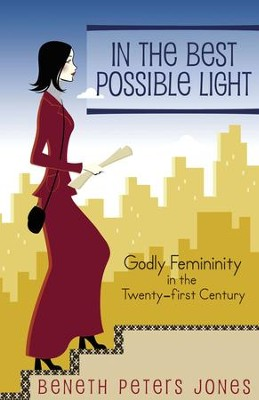 In the Best Possible Light - eBook  -     By: Beneth Peters Jones
