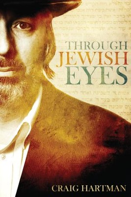 Through Jewish Eyes - eBook  -     By: Craig Hartman