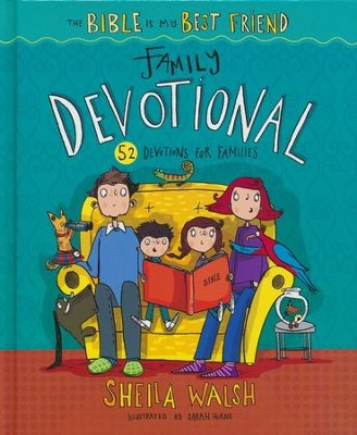 The Bible Is My Best Friend-Family Devotional: 52 Devotions for Families - eBook  -     By: Sheila Walsh