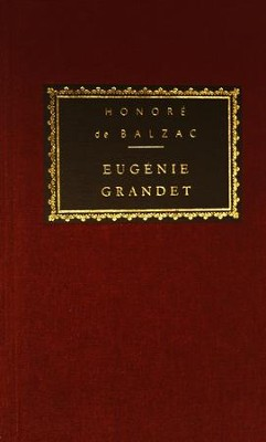 Eugenie Grandet - eBook  -     Edited By: Ellen Marriage     By: Honore de Balzac