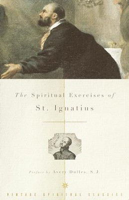 The Spiritual Exercises of St. Ignatius - eBook  -     By: Louis J. Puhl