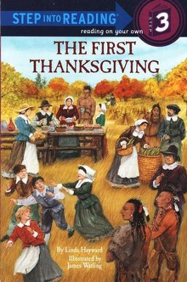 Step Into Reading, Level 3: The First Thanksgiving   -     By: Linda Hayward