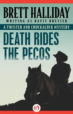 Death Rides the Pecos - eBook  -     By: Brett Halliday