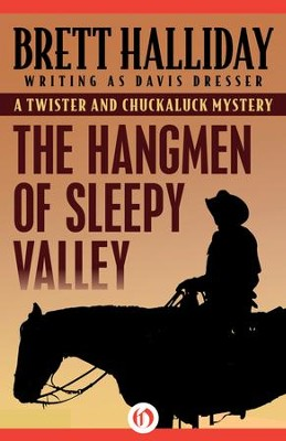 The Hangmen of Sleepy Valley - eBook  -     By: Brett Halliday