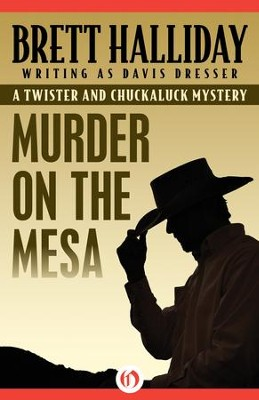 Murder on the Mesa - eBook  -     By: Brett Halliday