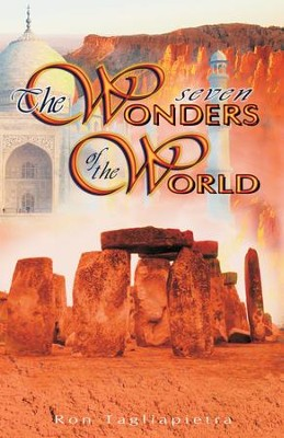 The Seven Wonders of the World - eBook  -     By: Ron Tagliapietra