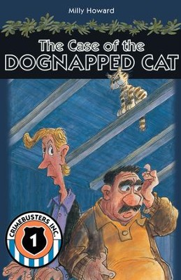 The Case of the Dognapped Cat - eBook  -     By: Milly Howard