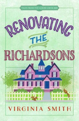 Renovating the Richardsons - eBook  -     By: Virginia Smith