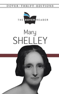 Mary Shelley Dover Reader  -     By: Mary Shelley