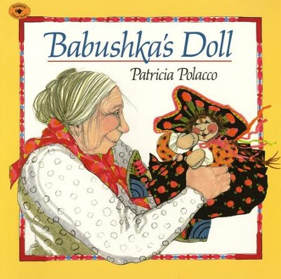 Babushka's Doll  -     By: Patricia Polacco