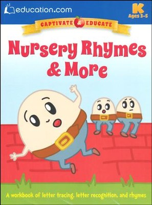 Nursery Rhymes & More Workbook, Pre K-K  -