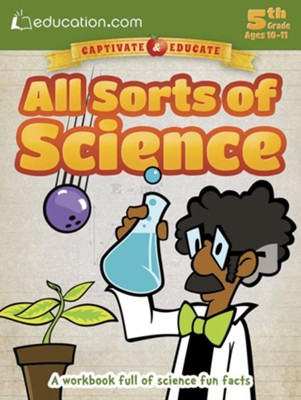 All Sorts of Science Workbook, 5th Grade  -