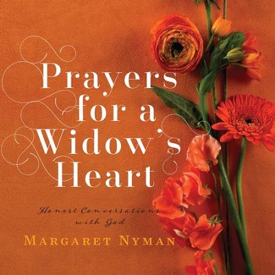 Prayers for a Widow's Heart: Honest Conversations with God - eBook  -     By: Margaret Nyman