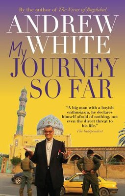 My Journey So Far - eBook  -     By: Andrew White