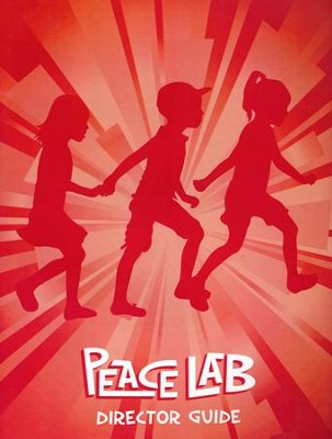 Peace Lab: Director Guide  -