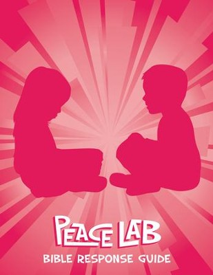 Peace Lab: Bible Response Guide (Bible Leader)   -