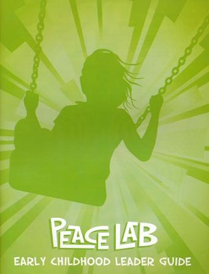 Peace Lab: Early Childhood Leader Guide  -