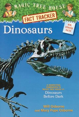 Magic Tree House Fact Tracker #1: Dinosaurs  -     By: Mary Pope Osborne, Natalie Pope Boyce     Illustrated By: Sal Murdocca