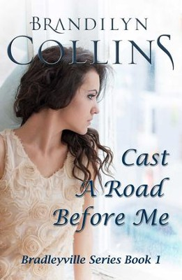 Cast A Road Before Me - eBook  -     By: Brandilyn Collins