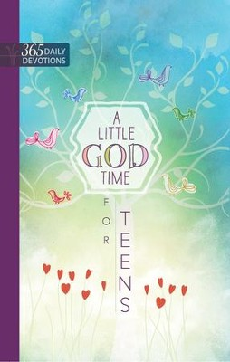 A Little God Time for Teens: One-Year Devotional - eBook  -