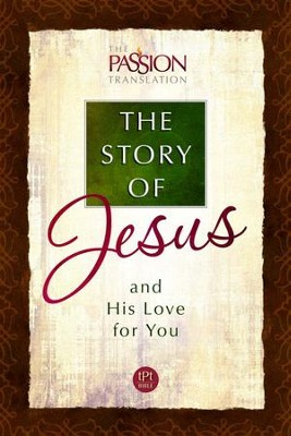 The Story of Jesus and His Love for You - eBook  -     Translated By: Brian Simmons     By: Brian Simmons (translator)