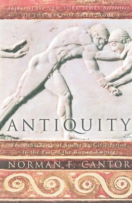 Antiquity - eBook  -     By: Norman F. Cantor