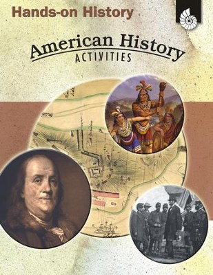 Hands-On History: American History Activities  -     By: Garth Sundem, Kristi Pikiewicz