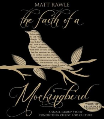 The Faith of a Mockingbird: A Small Group Study Connecting Christ and Culture - Worship Resources Flash Drive  -     By: Matthew Rawle