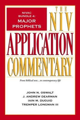 NIVAC Bundle 4: Major Prophets - eBook  -     By: John N. Oswalt, J. Andrew Dearman, Iain M. Duguid, Tremper Longman III