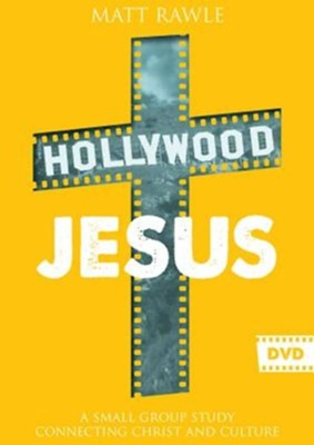 Hollywood Jesus: A Small Group Study Connecting Christ and Culture - DVD  -     By: Matthew Rawle