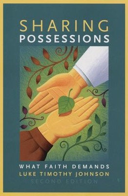 Sharing Possessions: What Faith Demands, Second Edition   -     By: Luke Timothy Johnson