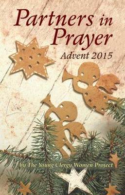 Partners in Prayer: Advent 2015 - eBook  -     By: The Young Clergy Women Project