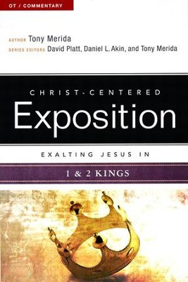 Exalting Jesus in 1 & 2 Kings - eBook  -     By: Tony Merida